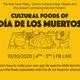 Cultural Foods of Día de los Muertos