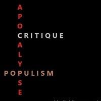 Apocalypse, Populism, Critique: An Interdisciplinary Symposium