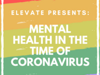 "Elevate Presents: ""Mental Health in the Time of Coronavirus: Tools for Managing Stress During the Pandemic and Beyond"""