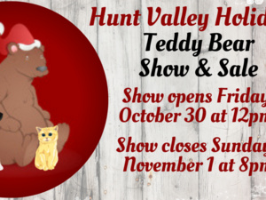 Hunt Valley Holiday Online Teddy Bear Show & Sale