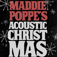 Maddie Poppe's Acoustic Christmas