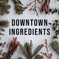 Downtown Ingredients