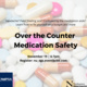 Over the Counter Medication Safety