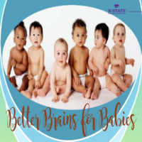 Better Brains for Babies