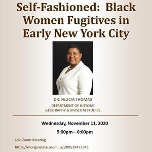 Self-Fashioned: Black Women Fugitives in Early New York City, Nov. 11 at 5pm