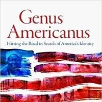 Book Talk - Genus Americanus: Hitting the Road in Search of America's Identity