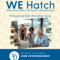 UD Horn-We Hatch Professional Development & Skills Workshop