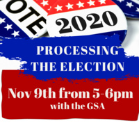 GSA's Processing the Election