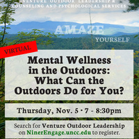 Mental Wellness in the Outdoors: What Can the Outdoors Do for You?