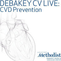 DeBakey CV Live: CVD Prevention – How Sweet It Is.