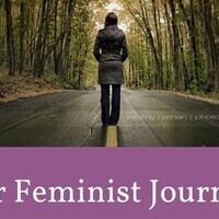 Our Feminist Journeys