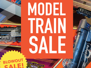 Model Train Sale - Holiday Blowout