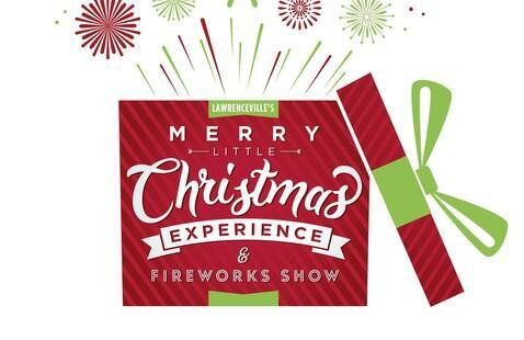 Lawrenceville's Merry Little Christmas & Fireworks Show