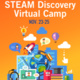 STEAM Discovery Virtual Camp at UCR University Extension