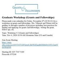 Grants and Fellowships - Graduate Workshop