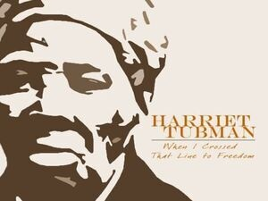 Harriet Tubman: When I Crossed That Line to Freedom (Pre-Concert Panel Discussion @ 5:30 pm)