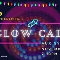 CAB presents...Glow-cade!