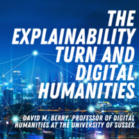 The Explainability Turn and Digital Humanities