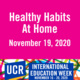 Healthy Habits At Home with UCR Healthy Campus