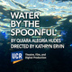 UCR Theatre: Water by the Spoonful by Quiara Alegría Hudes