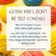 Latinx Vibes: Don't Be Self Conchas