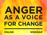 Anger as a Voice for Change