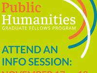Information Sessions: Public Humanities Graduate Fellows Program