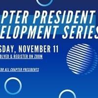 Chapter President Development Series - November