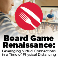 STEM Café — Board Game Renaissance: Leveraging Virtual Connections in a Time of Physical Distancing