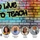 Student Success Workshops: Teach to live, Live to teach