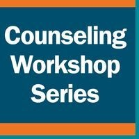 Counseling Workshop Series: Clarifying Values and Principles
