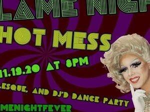 Flame Night Hot Mess Virtual Drag Show