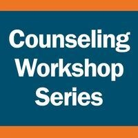 Counseling Workshop Series: Time Management
