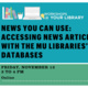 News You Can Use: Accessing News Articles with the MU Libraries' Databases