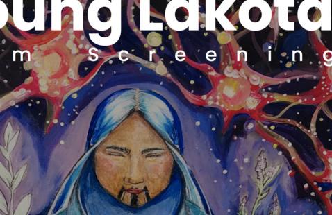 Native American Heritage Month: Young Lakota Film Screening