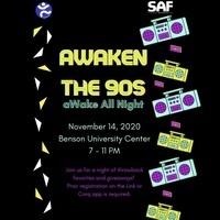 aWaken the 90s: aWake all night