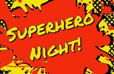Superhero Night!