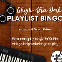 Virtual Playlist Bingo   Lehigh After Dark