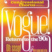 Virtual Concert   Congressional Chorus presents Vogue: Return to the 90s