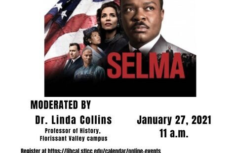 montage of the stars of the movie Selma. It also announces that there will be a discussion moderated by Dr. Collins on January 27 at 11 am.