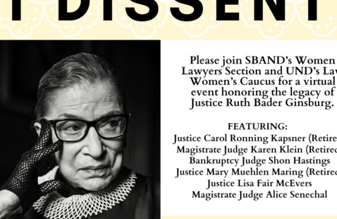 I Dissent: Honoring the Legacy of Justice Ruth Bader Ginsburg
