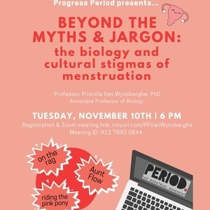 Beyond the Myths & Jargon: The Biology and Cultural Stigmas of Menstruation