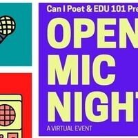 Can I Poet and EDU 101's Open Mic Night