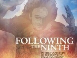Virtual Movie Night - Following the Ninth: In the Footsteps of Beethoven's Final Symphony
