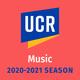 UCR Department of Music 2020-2021 Season