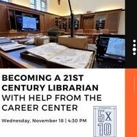 5x10: Becoming a 21st Century Librarian with help from the Career Center
