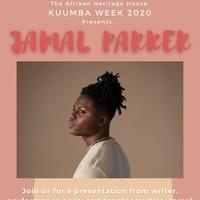 Kuumba Week 2020: Jamal Parker