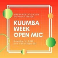 Kuumba Week 2020: Open Mic