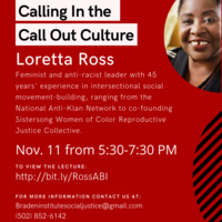 14th Annual Anne Braden Memorial Lecture: Calling In the Call Out Culture
