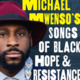 Michael Mwenso's Songs of Black Hope and Resistance